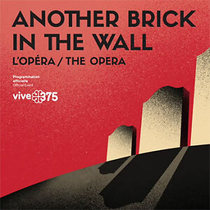 Another Brick in the Wall - Opera - March 24 - 4 tickets