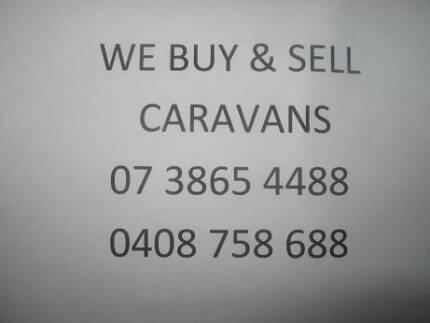 We BUY & SELL CARAVANS