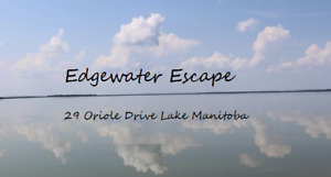 5 STAR For Rent Edgewater Escape MB Lakeside Vacation Cottage
