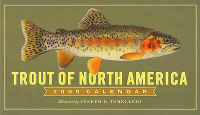 Trout of North America Calendar 2009 - Joseph R. Tomelleri - NEW; Unopened
