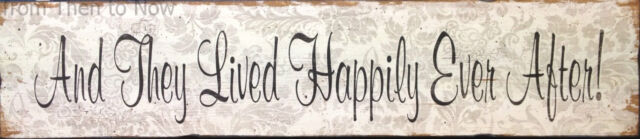 Chic & Shabby Large And They Lived Happily Ever After Wooden Vintage Sign Plaque