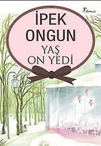Yas On Yedi von Ipek Ongun (2014, Taschenbuch)