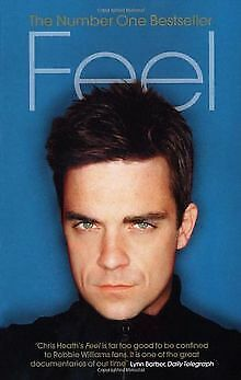 Feel - Robbie Williams.: Robbie Williams (Ebury Press) v... | Buch | Zustand gut