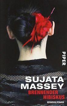 Brennender Hibiskus: Kriminalroman von Massey, Sujata | Buch | Zustand gut