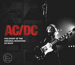 AC/DC: The Story of the Original Monsters of Rock by Ewing, Jerry -Hcover