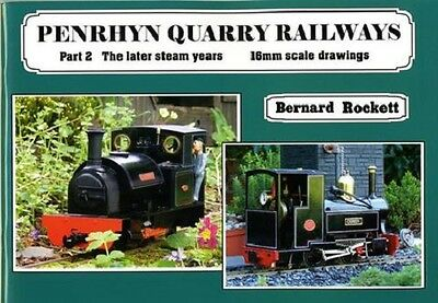 Penrhyn Quarry railway Part 2 16mm scale drawings The later Steam Years