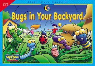 Bugs in Your Backyard (Sight Word (Bugs Sight Word Reader)