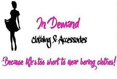 In Demand Clothing and Accessories