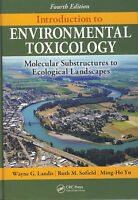 Introduction to Environmental Toxicology - Landis, Sofield, Yu