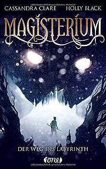 Magisterium: Der Weg ins Labyrinth. Band 1 von Clare, Ca... | Buch | Zustand gut