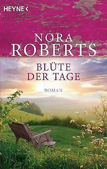 Blüte der Tage: Garten-Eden-Trilogie von Roberts, Nora   Buch   Zustand