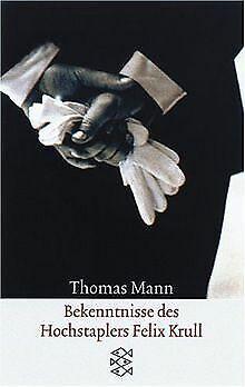 Bekenntnisse des Hochstaplers Felix Krull: Der Memoiren ... | Buch | Zustand gut