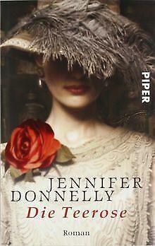 Die Teerose von Donnelly, Jennifer | Buch | Zustand gut