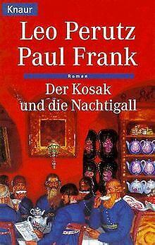 Der Kosak und die Nachtigall. von Perutz, Leo, Frank, Paul | Buch | Zustand gut