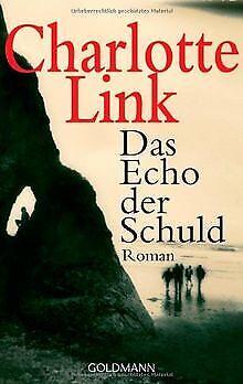 Das Echo der Schuld: Roman von Charlotte Link | Buch | Zustand sehr gut