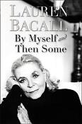 Lauren Bacall by Myself