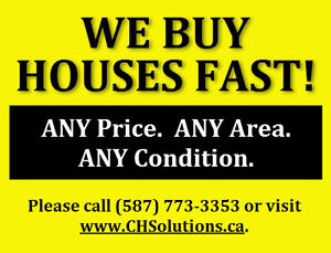 We buy or lease houses - FAST!