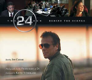 24: Behind The Scenes by Jon Cassar (Paperback) With R1 DVD NEW BOOK
