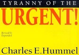 Tyranny of the Urgent 5-Pack by Hummel, Anne