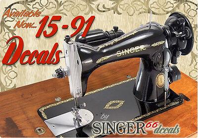 --> SINGER Model 15-91 COLOR CORRECT!!!!! Sewing Machine Gold Restoration DECALS