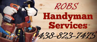 in need of a handyman? Call Rob you won't be disappointed