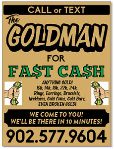 WANT CASH IN YOUR HAND IN 10 MINUTES?.. CALL THE GOLDMAN!!!
