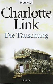Die Täuschung: Roman von Link, Charlotte   Buch   Zustand gut