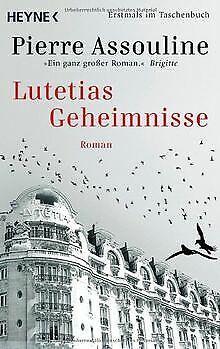 Lutetias Geheimnisse: Roman von Pierre Assouline | Buch | Zustand gut