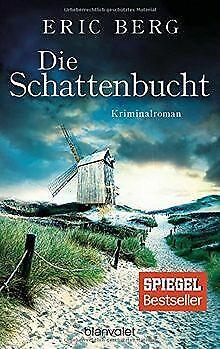 Die Schattenbucht: Kriminalroman von Berg, Eric | Buch | Zustand sehr gut