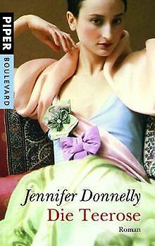 Die Teerose: Roman von Donnelly, Jennifer | Buch | Zustand gut