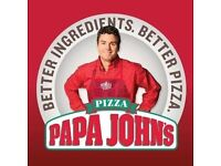 Papa John's Leith need supervisors!