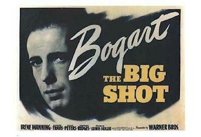 THE BIG SHOT ~ 26x38 MOVIE POSTER Humphrey Bogart NEW/ROLLED!