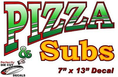 Pizza And Subs 7x13 Decal For Pizza Restaurant Or Concession Food Trailer