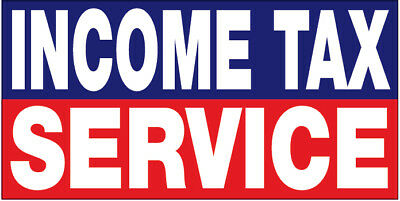 Income Tax Service Vinyl Banner Sign 2x4 Ft - Br