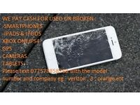 CASH FOR YOUR BROKEN DEVICES - SMARTPHONES IPADS XBOX GPS CAMERAS TABLETS ETC...