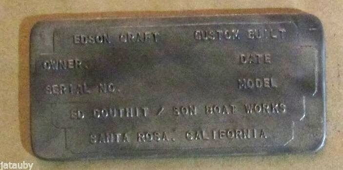 EDSON CRAFT CUSTOM DOUTHIT/SON BOAT WORKS ID PLATE EMBLEM BADGE SANTA ROSA CA Ad