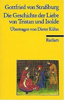 Die Geschichte der Liebe von Tristan und Isolde von Gott... | Buch | Zustand gut (Die Geschichte Der Liebe Buch)