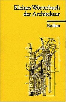 Kleines Wörterbuch der Architektur von unknown | Buch | Zustand gut (Wörterbuch Der Architektur)