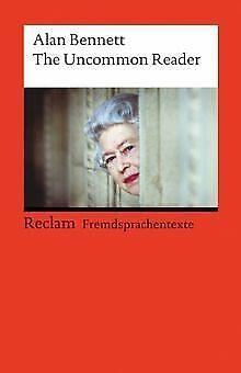 The Uncommon Reader: (Fremdsprachentexte) von Bennett, Alan   Buch   Zustand gut