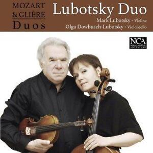 Lubotsky Duo: Mozart & Glière Duos #C#