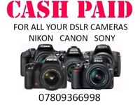 WANTED CANON NIKON SONY HASSELBLAD PENTAX DSLR EQUIPMENT FOR CASH