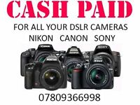 WANTED Digital Camera DSLR Canon, Sony, Nikon camera and lenses for cash LONDON