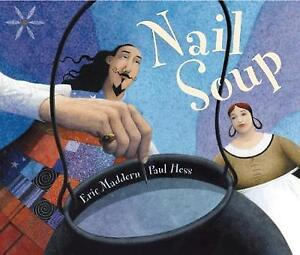 Nail Soup,Maddern, Eric,New Book mon0000019982