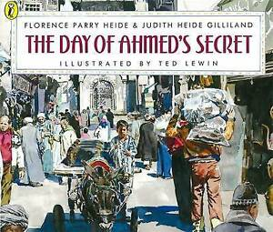 The-Day-of-Ahmed-039-s-Secret-by-Florence-Parry-Heide-Judith-Heide-Gilliland