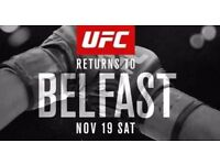 UFC Fight Night Belfast ** Row 12 ** Face value! (4 available - £180 each)