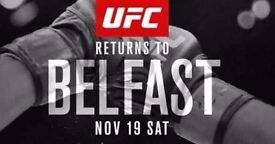 UFC BELFAST - 19 Nov - 4 Tickets Available Immediately