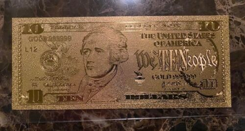 24K GOLD ENHANCED Foil $10 Doll. Bill Collectible Note In Plastic Sleeve N99