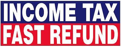4x8 Ft Income Tax Fast Refund Vinyl Banner Sign New - Rwb