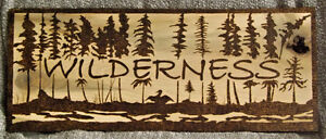 HANDMADE WOODBURNED RUSTIC 'WILDERNESS' SIGN WITH TREES LOON