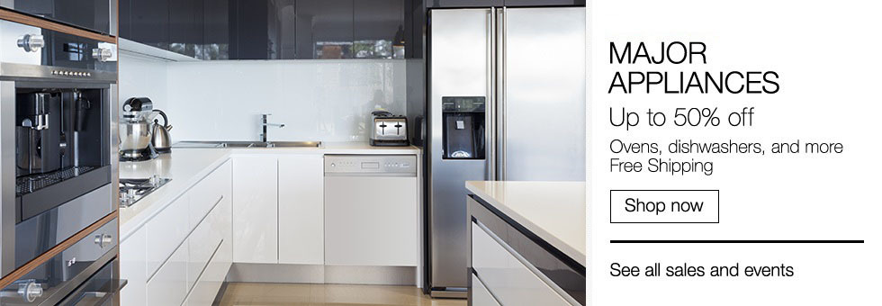 Major Appliances Up to 50% off | Ovens, dishwashers, and more | Free Shipping | Shop now